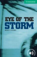 Eye Of The Storm Level 3 (cambridge English Readers): By Mandy Loader
