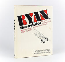 William Wagner 'Ryan the Aviator Being the Adventures and Ventures' 1971 1st ED