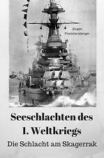 +++Marine e-Book: Seeschlachten im 1. Weltkrieg - Die Schlacht am Skagerrak +++
