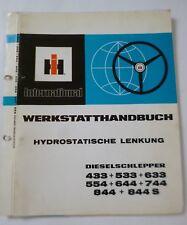 IHC Schlepper 433 533 633 554 644 744.. Werkstatthandbuch hydrostatische Lenkung