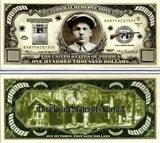 Baby Face Nelson - Gangster Series Hundred Thousand Dollar Novelty Money