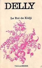 LE ROI DE KIDJI by Delly - Collection TALLANDIER (in french)