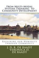 From Multi-Modal Systems Thinking to Community Development by J. D. R. de...