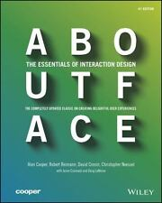 About Face: The Essentials of Interaction Design, Cooper, Alan, Reimann, Robert,