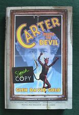 Glen David Gold, Carter Beats The Devil. Unread, signed 1st/1st Hbk