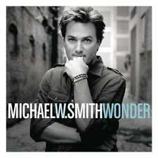 Michael W. Smith: Wonder  Audio CD