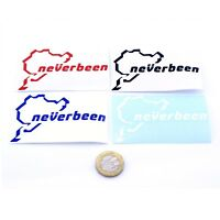 Nurburgring Neverbeen Car Sticker Decal Choice of Colours 80mm Vinyl Sticker x2