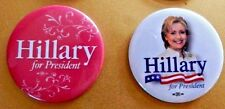 HILLARY CLINTON FOR PRESIDENT CAMPAIGN POLITICAL PIN LOT OF TWO