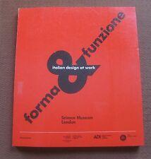 FORMA & FUNZIONE - 1st PB 1990 - modern design Italian at work art functional
