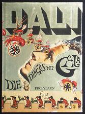 Salvador DALI. Die Diners mit Gala. Berlin, Propyläen Verlag, 1974.