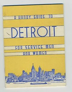 (51) Handy Guide to DETROIT For service men and women