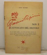 OLIVERO Luigi, Giovanni Papini non e' l'avvocato del diavolo