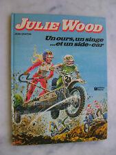 Jean GRATON - Julie Wood - Un ours, un singe...et un side-car - EO