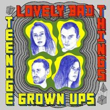 Lovely Bad thinds-Teenage Grown Ups CD NEUF