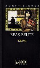 *~ BEAS Beute - von Horst BIEBER  tb  (2003)