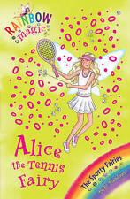 Alice the Tennis Fairy: The Sporty Fairies Book 6 (Rainbow Magic), Meadows, Dais