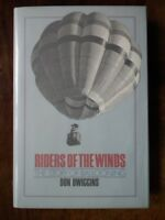 Riders of the Winds; The Story of Ballooning - Don Dwiggins