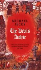 The Devil's Acolyte (Medieval West Country Mysteries),Michael Jecks