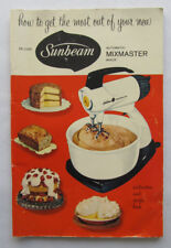 1957 Deluxe Sunbeam Mix Master Instruction and Recipe book
