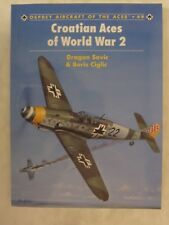 Osprey - Croatian Aces of World War 2 (Aircraft of the Aces 49)
