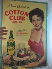COTTON CLUB SPARKLING SODA SIGN VINTAGE 40'S ADVERTISEMENT MAY WYNN CAINE MUTINY