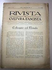 RIVISTA DI CULTURA FASCISTA # Bimensile - Anno II - N.5/6 # Maggio/Giugno 1928