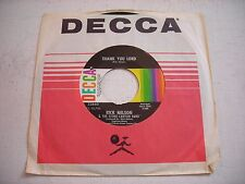 w SLEEVE Rick Nelson Thank You Lord / Sing Me a Song 1971 45rpm VG+