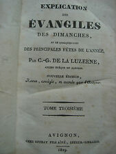 C.-G.DE LA LUZERNE - EXPLICATION DES EVANGILES - TOME 3° - 1829 - OFFRAY AVIGNON