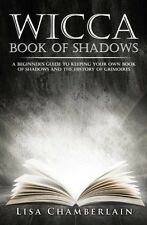 Wicca Book of Shadows: A Beginner's Guide to Keeping Your Own Book of Shadows