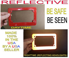 RED MOTORCYCLE REFLECTIVE SAFETY LICENSE PLATE FRAME BE SEEN AT NIGHT!
