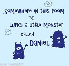 Somewhere in This Room Lurks Little Monster Boy Wall Sticker Custom Name