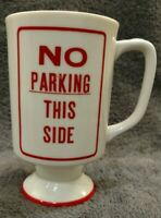 ARNART DRIVERS DILEMMA ROAD SIGNS NO PARKING STOPPING METER MAID MUG CUP CERAMIC