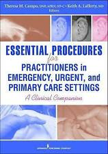 Essential Procedures for Practitioners in Emergency, Urgent, and Primary Care Se
