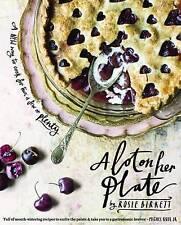 A Lot on Her Plate: A New Way to Cook For Two, A Few or Plenty by Rosie Birkett