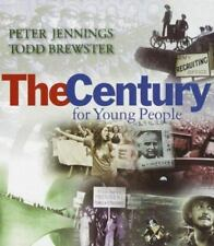 The Century for Young People by Peter Jennings and Todd Brewster-FREE SHIPPING!