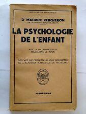 LA PSYCHOLOGIE DE L'ENFANT 1952 DOCTEUR MAURICE PERCHERON PAYOT