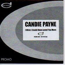 (N520) Candie Payne, I Wish I Could Have Loved Y- DJ CD