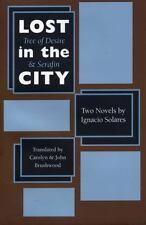 Texas Pan American: Lost in the City : Tree of Desire and Serafin by Ignacio...