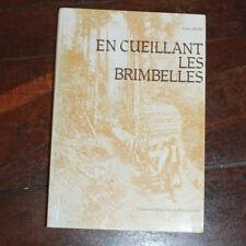 1977 En cueillant les Brimbelles Remy EO envoi Contes du pays Lorrain Lorraine