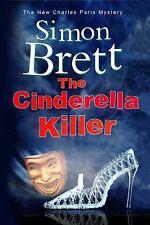 A Charles Paris Mystery: The Cinderella Killer 19 by Simon Brett (2015,...
