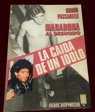DIEGO MARADONA  - Al desnudo - La caida de un idolo - Very rare book