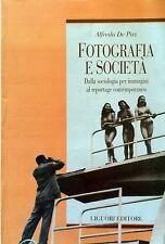 ALFREDO DE PAZ FOTOGRAFIA E SOCIETà DALLA SOCOLOGIA PER IMMAGINI... LIGUORI