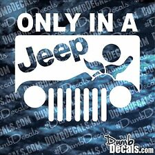 ONLY IN A JEEP Decal vinyl sticker wrangler 4x4 sexy adult road head blow girl
