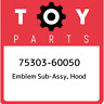75303-60050 Toyota Emblem sub-assy, hood 7530360050, New Genuine OEM Part