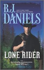 The Montana Hamiltons: Lone Rider 2 by B. J. Daniels (2015, Paperback)