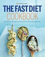 Fast Diet Cookbook: Low-Calorie Fast Diet Recipes and Meal Plans for the 5:2 Die