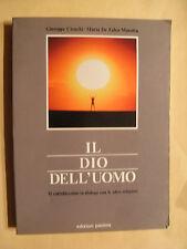 Giuseppe Cionchi-Maria De Falco Marotta - Il dio dell'uomo