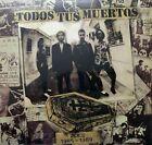 LP VINYL TODOS TUS MUERTOS DEMOS 1985-1989 BRAND NEW SEALED