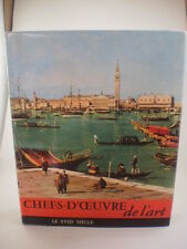 Chefs-D'Oeuvre de l'art Le XVIII Siecle (French) Hardcover book 1965