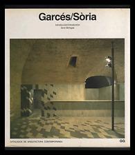 Garcés/Sòria (Contemporary Architecture Catalogue) Text in Spanish & English